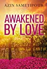 Book cover for Awakened by Love