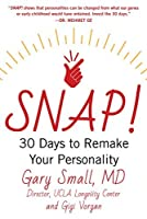 SNAP: 30 Days to Remake Your Personality