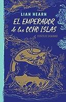 El emperador de las ocho islas (Leyendas de Shikanoko, #1)