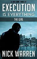 Execution is Everything: The Girl (Jon Kaine)