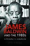 James Baldwin and...