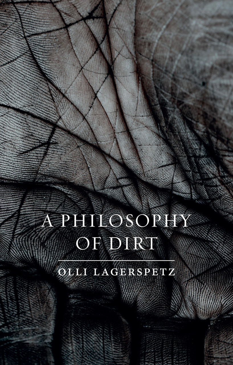 A Philosophy of Dirt