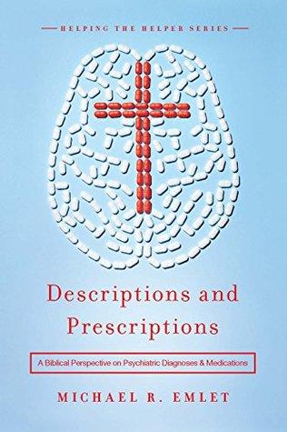 Descriptions and Prescriptions by Michael R. Emlet