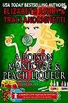 A Poison Manicure & Peach Liqueur (Danger Cove #19, Hair Salon #2)
