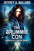 The Brummie Con (Sunken City Capers, #4)