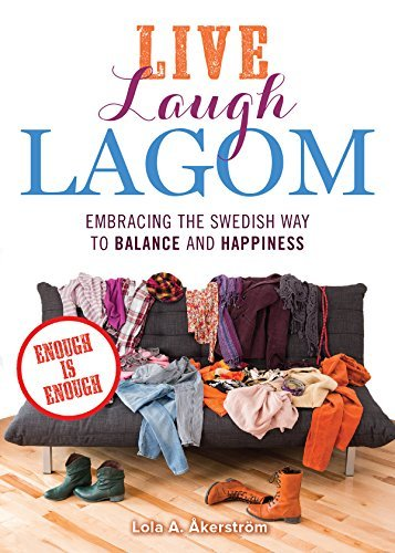 Live Laugh Lagom Enough Is E