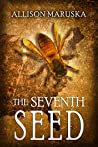 The Seventh Seed (The Fourth Descendant Book 2)