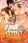 Finally Falling (Rose Falls, #1)