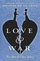 Love & War (Alex & Eliza #2)