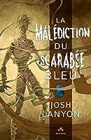 La malédiction du Scarabée bleu (MM)