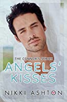 Angels' Kisses: Second Chance College Romance (Connor Ranch #2) (Connor's Series)