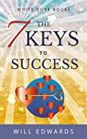 The 7 Keys to Success
