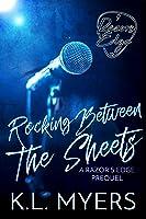 Rocking Between The Sheets (Razor's Edge Prequel)