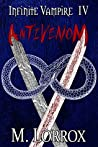 ANTIVENOM (Infinite Vampire Book 4)