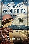 Santa Fe Mourning (Santa Fe Revival Mystery, #1)