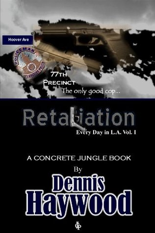 Retaliation (Every Day In L.A. Book 1)