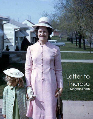 Letter to Theresa