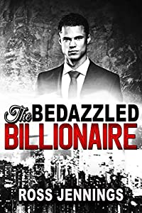 THE BEDAZZLED BILLIONAIRE: 4-Book Boxed Set