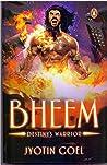 Bheem -  Destiny's Warrior
