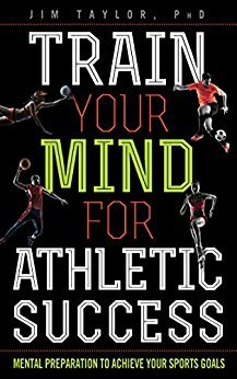 Train-your-mind-for-athletic-success-mental-preparation-to-to-achieve-your-sports-goals