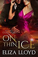 On Thin Ice (Cold Play Book 2)