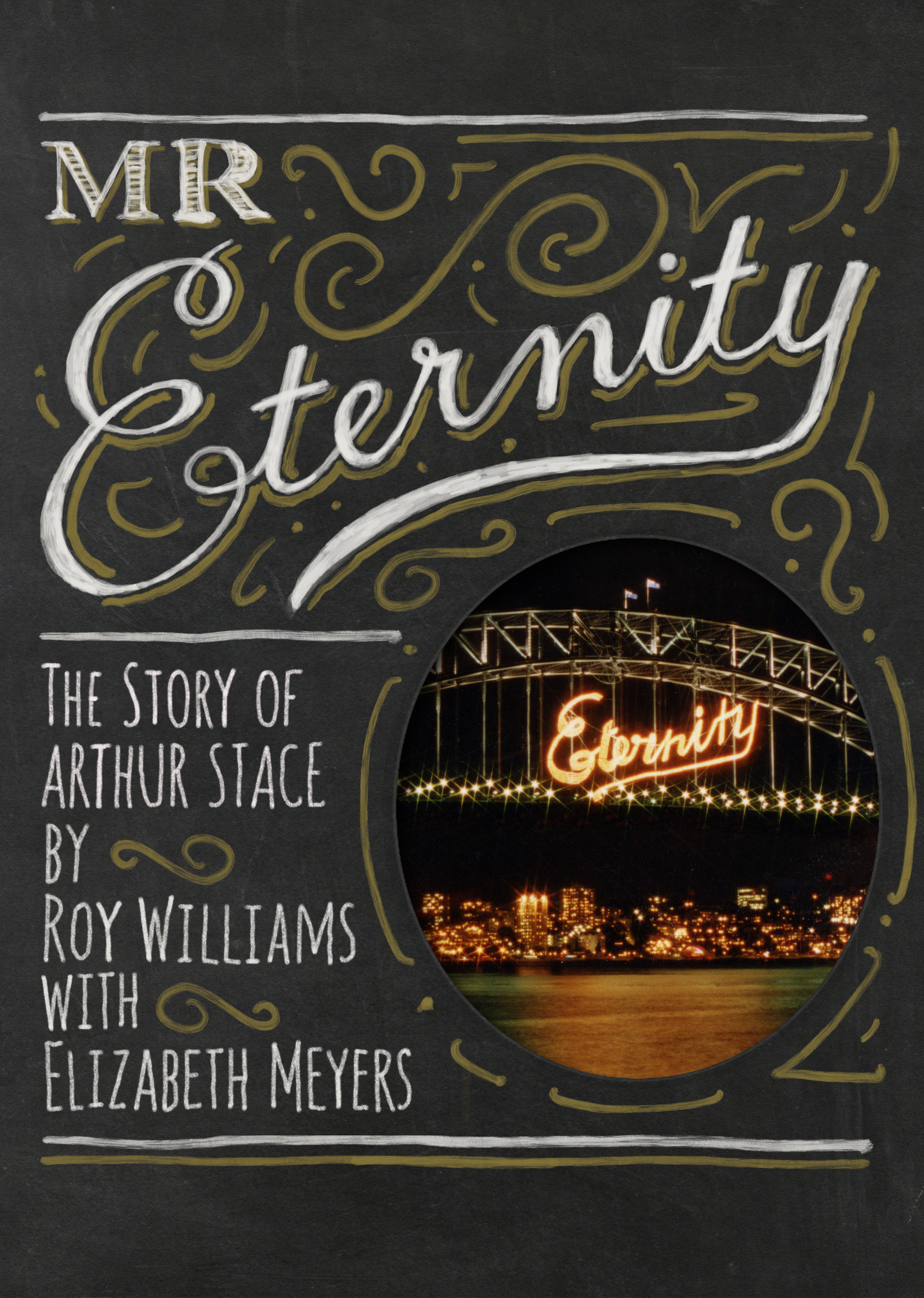 Mr Eternity The Story of Arthur Stace