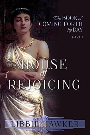 House of Rejoicing by Libbie Hawker