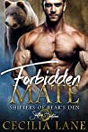 Forbidden Mate (Shifters of Bear's Den, #1)