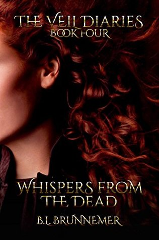 Whispers from the Dead (The Veil Diaries, #4)