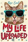 My Life Uploaded (My Life Uploaded, #1)