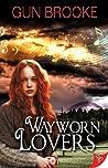 Wayworn Lovers