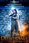 Dawn of Deliverance (A New Dawn, #3)
