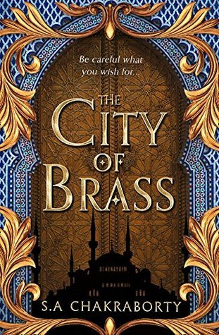 The City of Brass (The Daevabad Trilogy, #1)