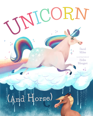 Unicorn by David W. Miles