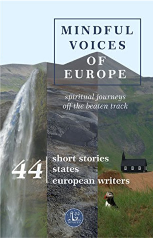 Mindful Voices of Europe: Spiritual journeys off the beaten track