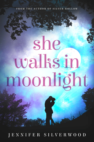 She Walks in Moonlight by Jennifer Silverwood