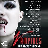 Vampires: The Recent Undead (The Morganville Vampires: Extras, #9 (Dead Man Stalking ))