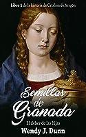 Semillas de Granada: El deber de las hijas