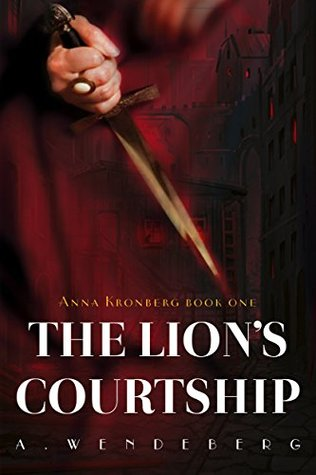 The Lion's Courtship by Annelie Wendeberg