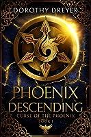 Phoenix Descending (Curse of the Phoenix Book 1)