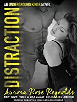 Distraction (Underground Kings #3)