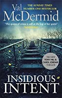 Insidious Intent (Tony Hill & Carol Jordan, #10)