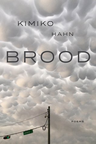 Brood by Kimiko Hahn