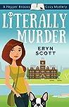 Literally Murder (Pepper Brooks Mystery #2)