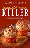 Butterscotch Dream Killer by Summer Prescott