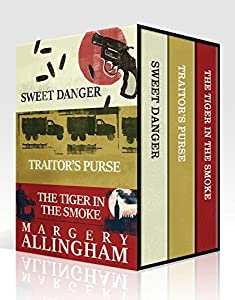 The Essential Margery Allingham Collection: Sweet Danger, Traitor's Purse, The Tiger in the Smoke