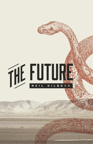The Future by Neil Hilborn