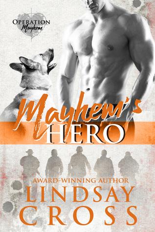 Mayhem's Hero (Operation Mayhem, #3)