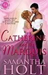 Catherine and the Marquis (Bluestocking Brides #4)