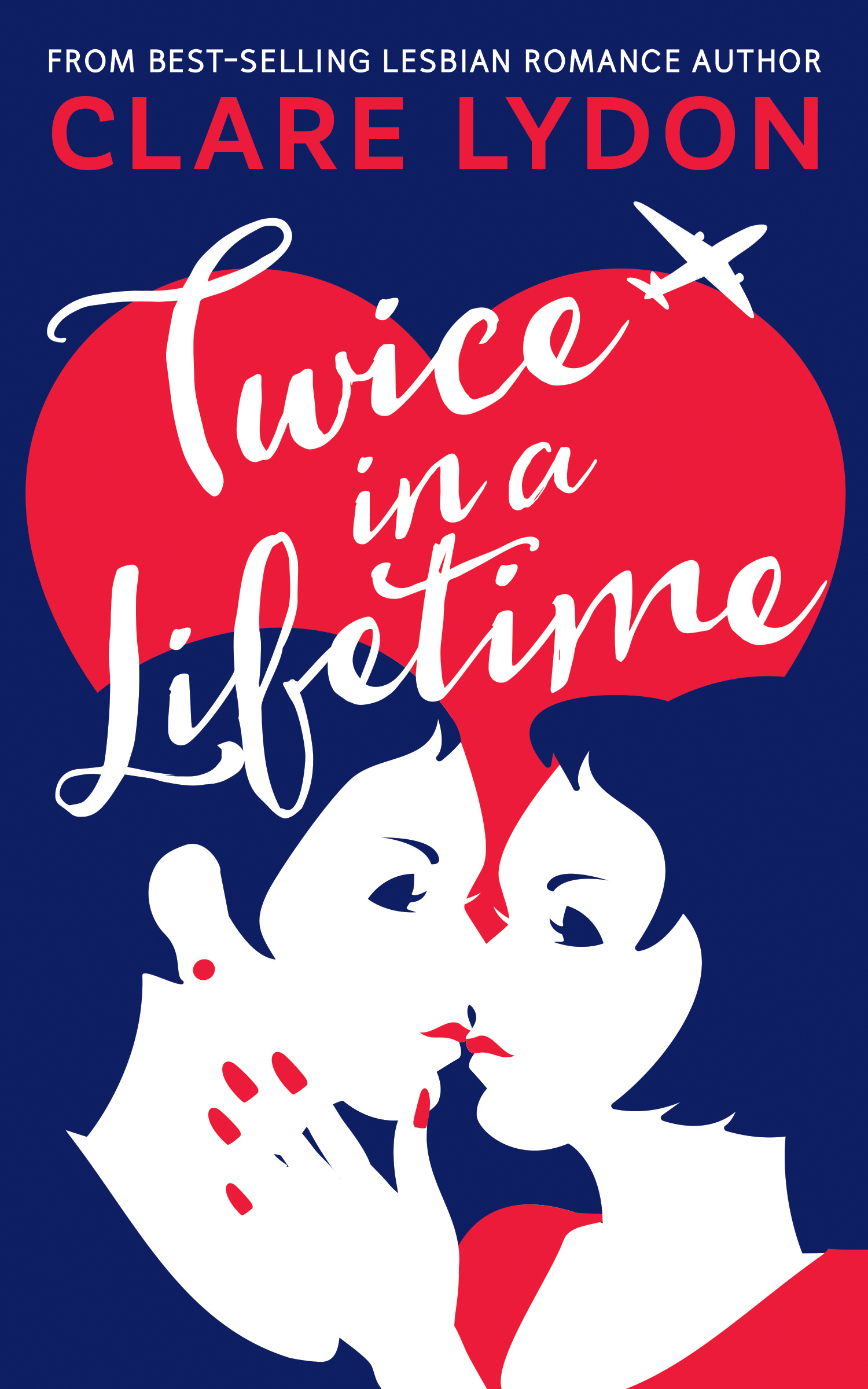 Twice In A Lifetime by Clare Lydon